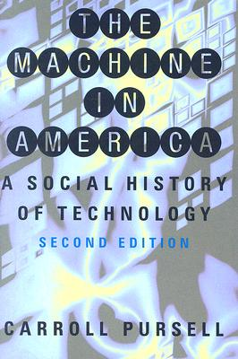 Image for The Machine in America: A Social History of Technology, 2nd edition