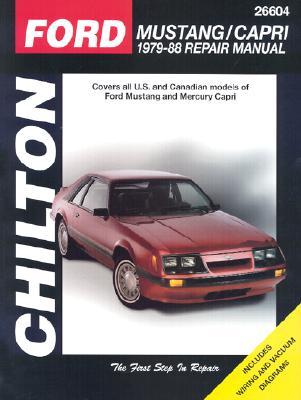 Ford: Mustang / Capri 1979-88 Repair Manual: Covers all U.S. and Canadian models of Ford Mustang and Mercury Capri, Richard Schwartz