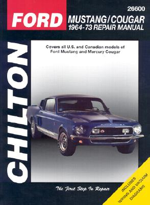 Ford Mustang and Cougar, 1964-73 (Chilton Automotive Books), Chilton