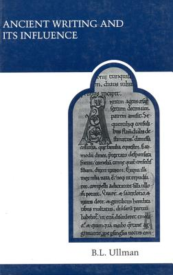 Image for Ancient Writing and its Influence (MART: The Medieval Academy Reprints for Teaching)