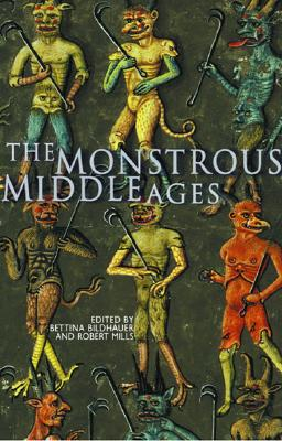 Image for The Monstrous Middle Ages