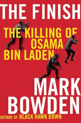 Image for FINISH, THE THE KILLING OF OSAMA BIN LADEN