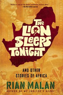 Image for The Lion Sleeps Tonight: And Other Stories of Africa
