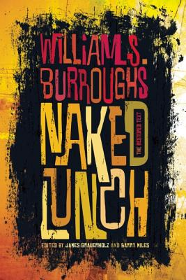 "Naked Lunch, ""Burroughs, William S."""
