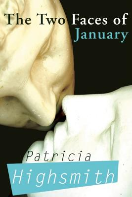 The Two Faces of January, Highsmith, Patricia