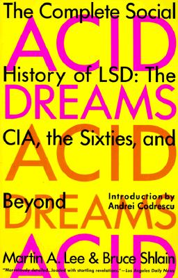Image for Acid Dreams: The Complete Social History of Lsd The Cia, the Sixties, and Beyond