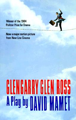 Image for Glengarry Glen Ross: A Play