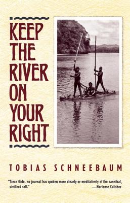 Keep the River on Your Right, Schneebaum, Tobias