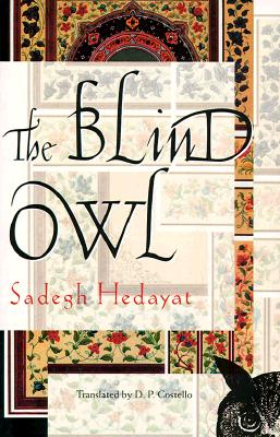 The Blind Owl, Hedayat, Sadegh