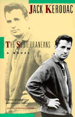 The Subterraneans, Kerouac, Jack