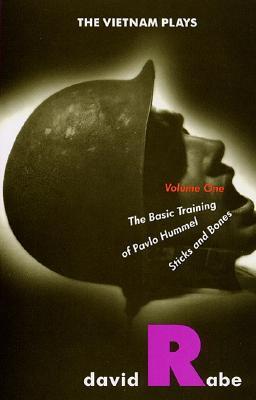 Image for The Vietnam Plays: The Basic Training of Pavlo Hummel ; Sticks and Bones