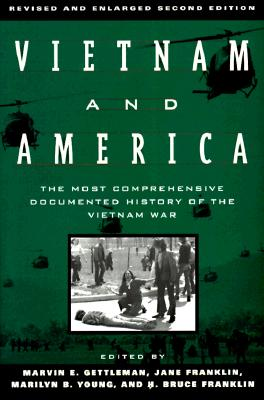 Image for Vietnam and America: The Most Comprehensive Documented History of the Vietnam War