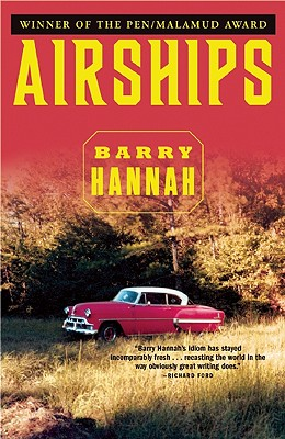 Airships, Barry Hannah