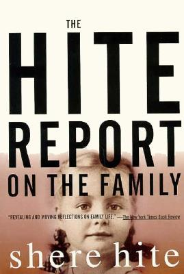 The Hite Report on the Family: Growing Up Under Patriarchy, Shere Hite