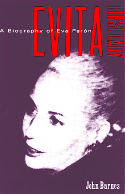 Image for Evita, First Lady: A Biography of Evita Peron