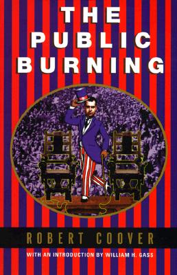 The Public Burning (Coover, Robert), Coover, Robert