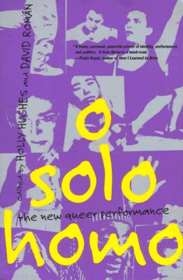 Image for O Solo Homo: The New Queer Performance