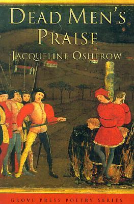 Dead Men's Praise, Osherow, Jacqueline