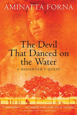 Image for The Devil That Danced on the Water: A Daughter's Quest