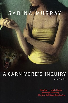Image for A Carnivore's Inquiry: A Novel