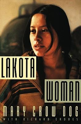 Lakota Woman, Crow Dog, Mary