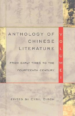 Image for Anthology of Chinese Literature: Volume I: From Early Times to the Fourteenth Century