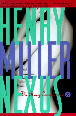 Nexus (The Rosy Crucifixion Book 3), Miller, Henry