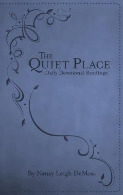 Image for The Quiet Place: Daily Devotional Readings