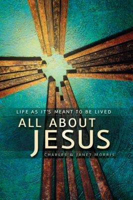 Missing Jesus: Find Your Life in His Great Story, Morris, Charles; Morris, Janet