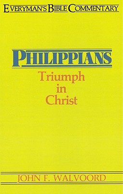 Image for Philippians- Everyman's Bible Commentary: Triumph in Christ (Everyman's Bible Commentaries)