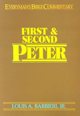 Image for First and Second Peter (Everyman's Bible Commentary)