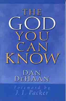Image for The God You Can Know
