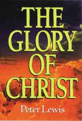 Image for The Glory of Christ