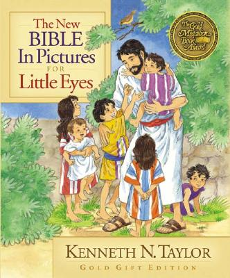 The New Bible in Pictures for Little Eyes Gift Edition, Taylor, Kenneth N.