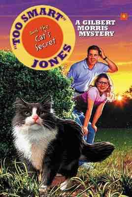 Image for Too Smart Jones and the Cat's Secret (Too Smart Jones Series #6)