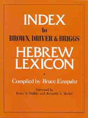 Image for Index To Brown, Driver, & Briggs Hebrew Lexicon