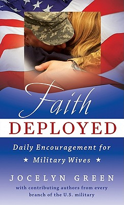 Image for Faith Deployed: Daily Encouragement for Military Wives