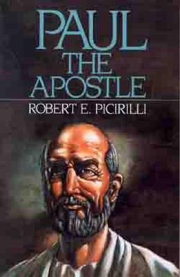 Paul The Apostle, Robert E. Picirilli