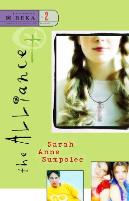 The Alliance (Becoming Beka Series, Book 2), Sarah Anne Sumpolec