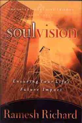 Image for Soul Vision: Ensuring Your Life's Future Impact (The Intentional Life Trilogy)