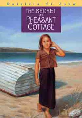 Image for The Secret at Pheasant Cottage (Patricia St John Series)