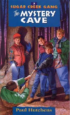 Image for 7 The Mystery Cave (Sugar Creek Gang Series)