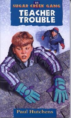 Image for 11 Teacher Trouble (Sugar Creek Gang Series)