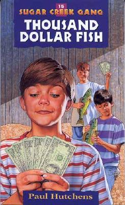 Image for 15 Thousand Dollar Fish (Sugar Creek Gang Series)