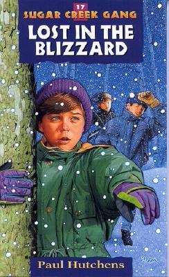 Image for 17 Lost in the Blizzard (Sugar Creek Gang Series)
