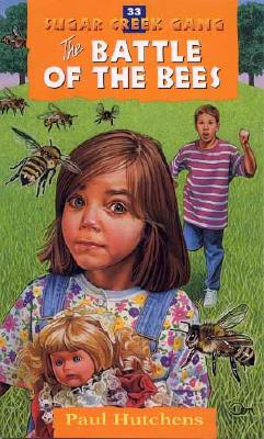 Image for 33 The Battle of the Bees (The Sugar Creek Gang)