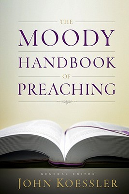 Image for The Moody Handbook of Preaching
