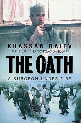 Image for The Oath: A Surgeon Under Fire