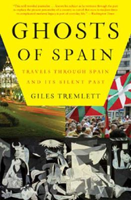 Image for GHOSTS OF SPAIN TRAVELS THROUGH A COUNTRY'S HIDDEN PAST