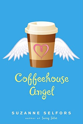 Coffeehouse Angel, Suzanne Selfors